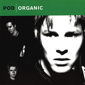 Organic (Remastered) by P.O.D.
