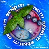 SEND IT! (feat. Tinie Tempah) (Remix) by Hooligan Hefs