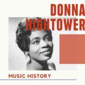 Donna Hightower - Music History von Donna Hightower