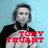 Dynamite by Tony Truant