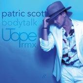 Bodytalk (Utope Remix) by Patric Scott