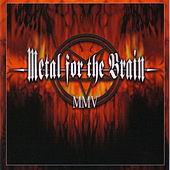 Metal For The Brain MMV von Various Artists