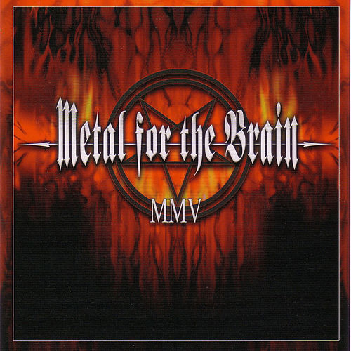 Metal For The Brain MMV by Various Artists