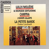 Lully:Le Bourgeois Gentilhomme/Campra:L'Europe Gal de Gustav Leonhardt
