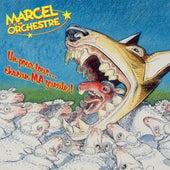 Un pour tous... chacun MA gueule ! (Remastered 2021) de Marcel et son Orchestre