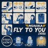 Fly To You de Monika