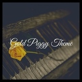 Gold Piggy Theme (From Piggy Roblox) (Extended Instrumental Version) by Piano Vampire