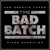 The Bad Batch Theme (Piano Rendition) by The Blue Notes