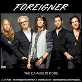 The Damage Is Done (Live) fra Foreigner