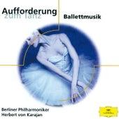 Aufforderung zum Tanz - Ballettmusik von Berliner Philharmoniker