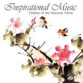 Inspirational Piano Music - Children of the Heavenly Father by Inspirational Piano Music