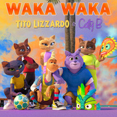Waka Waka de Tito Lizzardo
