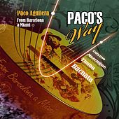 Paco's Way by Paco Aguilera