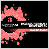 Love So Good by Dave Leatherman