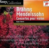 Brahms & Mendelssohn: Violin Concertos by Isaac Stern