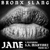 Jane de Bronx Slang