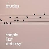 Chopin, Liszt, Debussy: Etudes by Frédéric Chopin