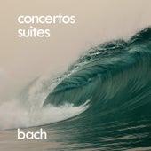 Bach: Concertos & Orchestral Suites by Johann Sebastian Bach