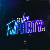 Set Live - Full Party #2 (Remix) by Tomy Deejay