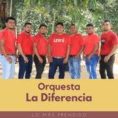 Lo Más Prendido by Orquesta la Diferencia