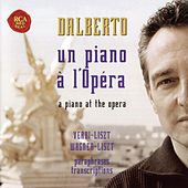 Liszt-Verdi/Liszt-Wagner - Paraphrases Et Transcriptions by Michel Dalberto