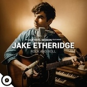Rock and Roll (OurVinyl Sessions) by Jake Etheridge