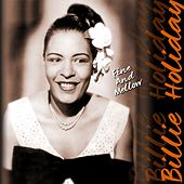 Fine And Mellow von Billie Holiday