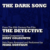 The Dark Song (Solo Piano Version) - from the 20th Century Fox Motion Picture