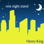 One Night Stand von Henry King