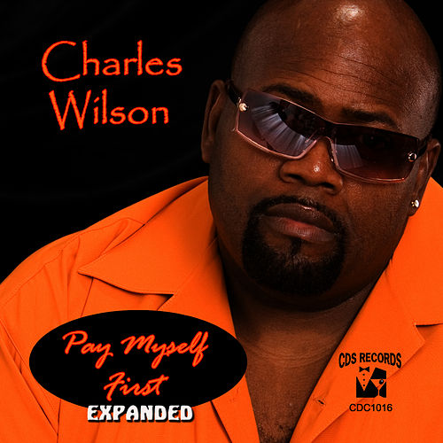 Pay Myself First (Expanded) by Charles Wilson
