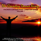 Favorite Contemporary Christian Songs, Volume 1 by Country Dance Kings