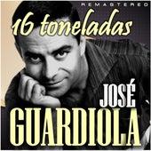 16 Toneladas (Remastered) by José Guardiola