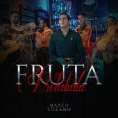 Fruta Prohibida de Marco Lozano