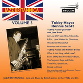 Jazz Britannica, Vol. 3: Tubby Hayes and Ronnie Scott de Tubby Hayes and Ronnie Scott