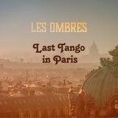 Last Tango in Paris by Les Ombres