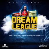 Dream League Riddim by Various Artists