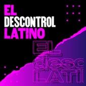 El descontrol latino de Various Artists