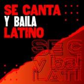 Se canta y baila  latino de Various Artists