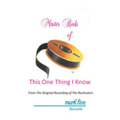 This One Thing I Know (Performance Track) by Rochesters