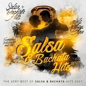 Best of Salsa & Bachata Hits 2021 by Various Artists