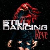 Still Dancing de Rêve