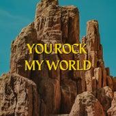 You Rock My World von Various Artists
