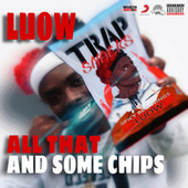 All That and Some Chips by Luow