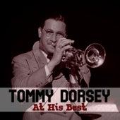 Tommy Dorsey At His Best von Tommy Dorsey