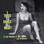 I Tried to Dance All Night (Fania Original Remastered) de Joe Cuba