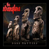 Dark Matters by The Stranglers