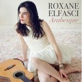 Arabesque by Roxane Elfasci