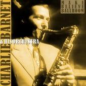 Make Believe Ballroom von Charlie Barnet & His Orchestra