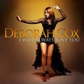 I WILL ALWAYS LOVE YOU de Deborah Cox