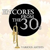 Encores From The 30's by Various Artists